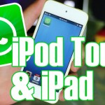 Know How you Can Install WhatsApp on Your iPad/iPod Touch